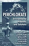 img - for Perchlorate: Environmental Problems and Solutions by Kathleen Sellers (2006-08-30) book / textbook / text book