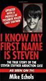 img - for I Know My First Name Is Steven book / textbook / text book