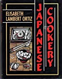 Japanese Cookery (0004112687) by Ortiz, Elisabeth Lambert