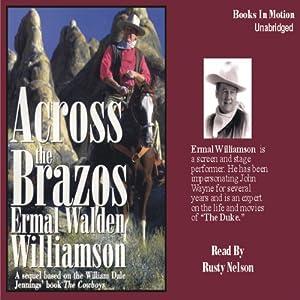 Across the Brazos | [Ermal Walden Williamson]
