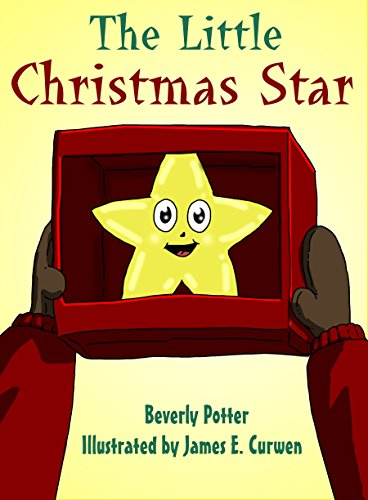 Books for Kids: The Little Christmas Star (The Little Christmas Series Book 2)