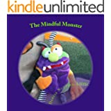 The Mindful Monster (Mindfulness Series Book 2) (English Edition)