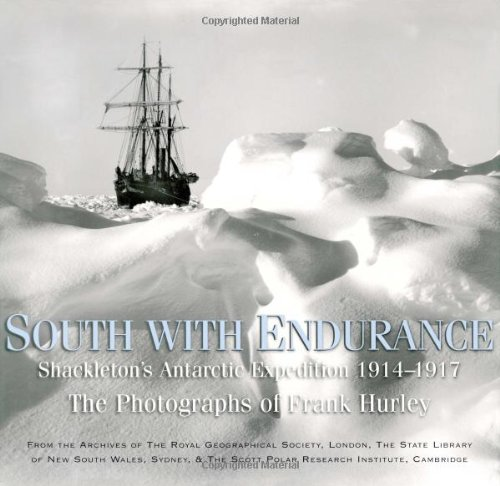 South with Endurance: Shackleton's Antarctic Expedition  1914-1917 PDF