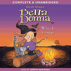 Bella Donna: Witch Camp | [Ruth Symes]
