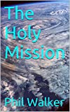 The Holy Mission (The Starlight Series Book 1)