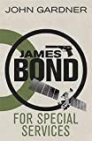 For Special Services (JAMES BOND)