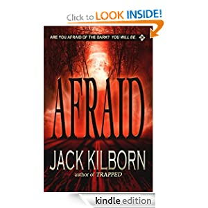 Free Kindle Book: Afraid - A Novel of Terror, by J.A. Konrath, Jack Kilborn. Publication Date: September 30, 2012