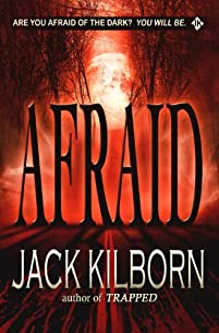 Afraid - A Novel Of Terror by Jack Kilborn ebook deal