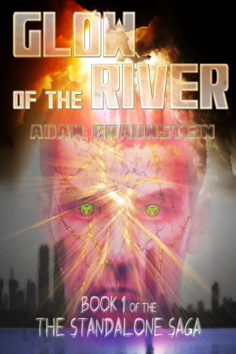 Glow Of The River (The Standalone Saga)