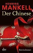 Der Chinese: Kriminalroman: Amazon.de: Henning Mankell, Wolfgang Butt: Bucher