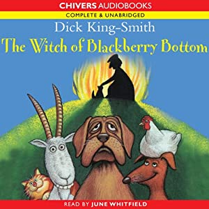 The Witch of Blackberry Bottom | [Dick King-Smith]
