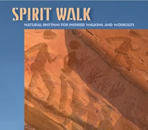 Spirit Walk: Natural Rhythms for Inspired Walking