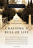 img - for Crafting a Rule of Life: An Invitation to the Well-Ordered Way book / textbook / text book