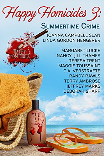 Happy Homicides: Summertime Crime by Joanna Campbell Slan & Others ebook deal