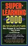 Superlearning 2000: New Triple Fast W...