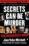 img - for Secrets Can Be Murder: What America's Most Sensational Crimes Tell Us About Ourselves book / textbook / text book