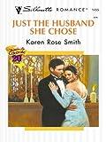 Just the Husband She Chose (Silhouette Romance)