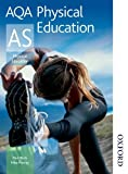 AQA Physical Education AS: Student's Book (1408500159) by Murray, Michael