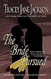 The Bride Pursued (Civil War Brides Series Book 7)
