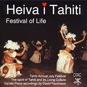 Heiva I Tahiti: Festival of Life - 癮 - 时光忽快忽慢,我们边笑边哭!