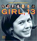 Girl, 13: A Global Snapshot of Generation E