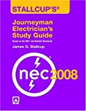Stallcup's Journeyman Electrician's Study Guide, 2008 Edition - 0763752568