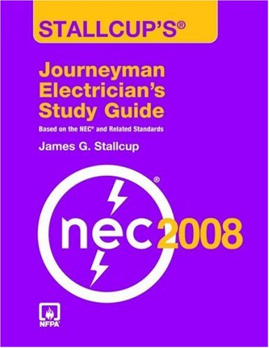 Stallcup's Journeyman Electrician's Study Guide, 2008 Edition - Jones and Bartlett Publishers, Inc. - 0763752568 - ISBN:0763752568