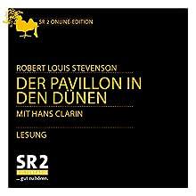 Der Pavillon in den Dünen Hörbuch von Robert Louis Stevenson Gesprochen von: Hans Clarin