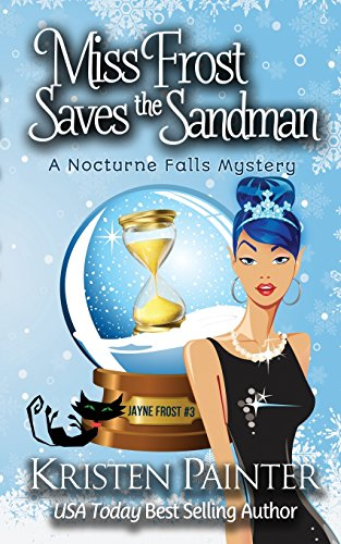 miss-frost-saves-the-sandman-a-nocturne-falls-mystery