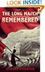The Long March Remembered (Kindle Sin...
