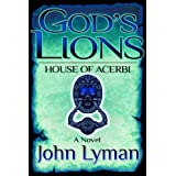 God's Lions - House of Acerbi ~ John Lyman