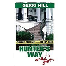 Hunter's Way (       UNABRIDGED) by Gerri Hill Narrated by Abby Craden