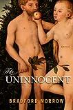 The Uninnocent: Stories
