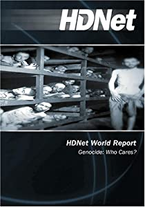 HDNet World Report #609: Genocide: Who Cares?