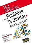 Tout savoir sur... Business is digita...
