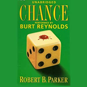 Chance: A Spenser Novel | [Robert B. Parker]