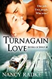 Turnagain Love (Sisters of Spirit #1)
