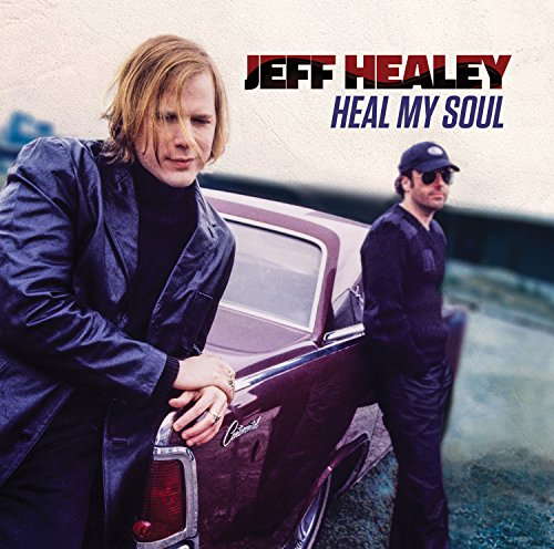 CD : Jeff Healey - Heal My Soul (CD)