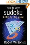 How to Solve Sudoku: A Step-by-Step G...