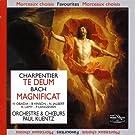 Charpentier : Te Deum - Bach : Magnificat