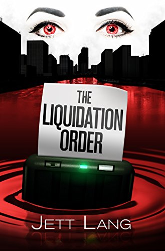 The Liquidation Order