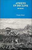 img - for Athens in Decline, 404-86 B.C., book / textbook / text book