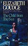 The Child From the Sea (0340156244) by Elizabeth Goudge