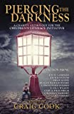 img - for Piercing the Darkness: A Charity Horror Anthology for the Children's Literacy Initiative book / textbook / text book