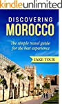 Discovering Morocco: The Simple Trave...