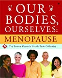 img - for Our Bodies, Ourselves: Menopause book / textbook / text book