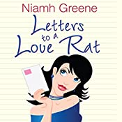 Letters to a Love Rat | [Niamh Greene]