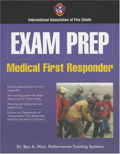 Exam Prep:  Medical First Responder (Exam Prep (Jones & Bartlett Publishers))