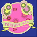 Pageant Mix Vol. I
