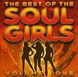 echange, troc Various Artists - Best of the Soul Girls 1